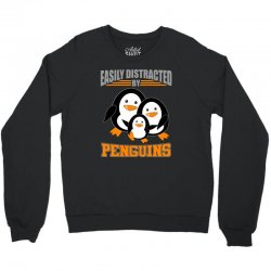 easily distracted by penguins t shirt Crewneck Sweatshirt | Artistshot