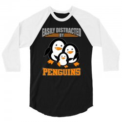 easily distracted by penguins t shirt 3/4 Sleeve Shirt | Artistshot