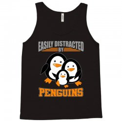 easily distracted by penguins t shirt Tank Top | Artistshot