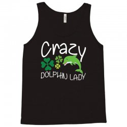 crazy dolphin lady t shirt Tank Top | Artistshot