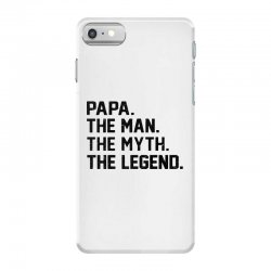 the man the myth the legend iPhone 7 Case | Artistshot