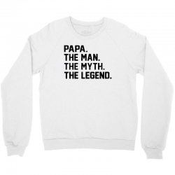 the man the myth the legend Crewneck Sweatshirt | Artistshot