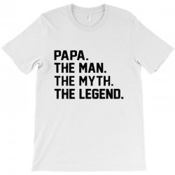 the man the myth the legend T-Shirt | Artistshot