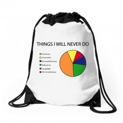 things i will never do   pie chart Drawstring Bags | Artistshot