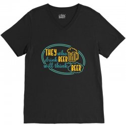 DRINK BEER THINK BEER V-Neck Tee | Artistshot