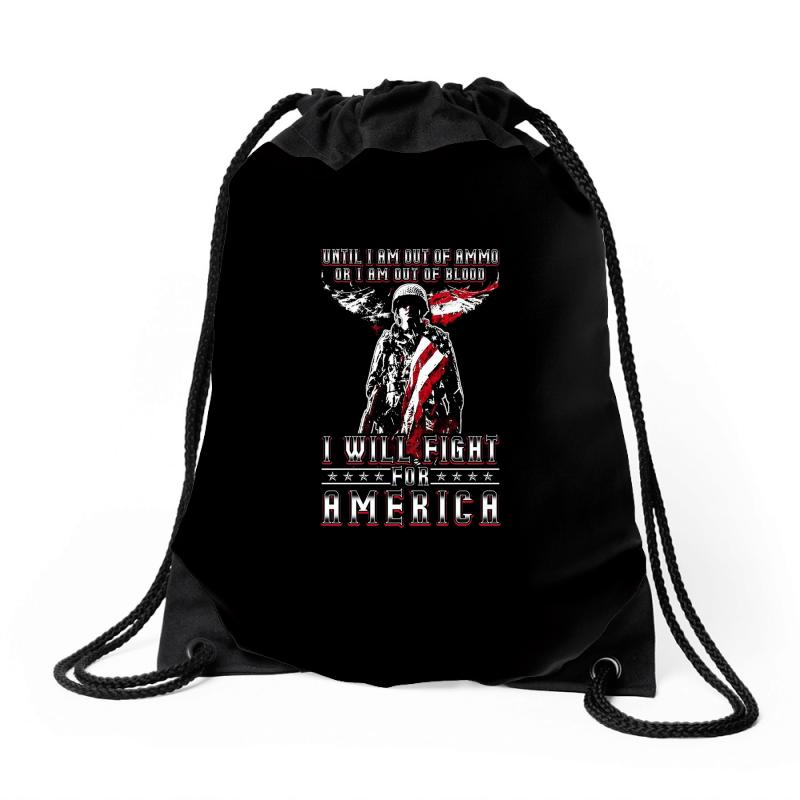 I Will Fight For America Drawstring Bags | Artistshot