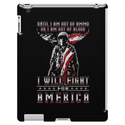 i will fight for america iPad 3 and 4 Case | Artistshot