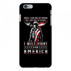 i will fight for america iPhone 6 Plus/6s Plus Case | Artistshot