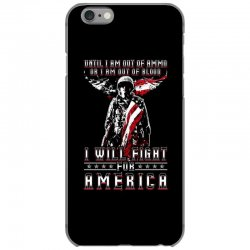 i will fight for america iPhone 6/6s Case | Artistshot