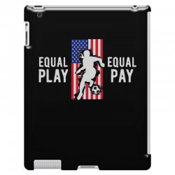 equal pay for equal play, usa flag, women's soccer iPad 3 and 4 Case | Artistshot