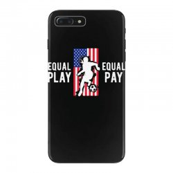 equal pay for equal play, usa flag, women's soccer iPhone 7 Plus Case | Artistshot