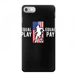 equal pay for equal play, usa flag, women's soccer iPhone 7 Case | Artistshot