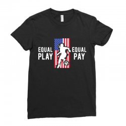 equal pay for equal play, usa flag, women's soccer Ladies Fitted T-Shirt | Artistshot