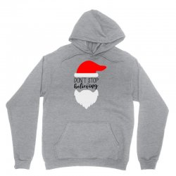 Don't Stop Believing Santa Unisex Hoodie | Artistshot