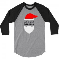 Don't Stop Believing Santa 3/4 Sleeve Shirt | Artistshot