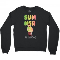summer is coming Crewneck Sweatshirt | Artistshot