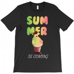 summer is coming T-Shirt | Artistshot