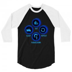 eat sleep paragliding repeat 3/4 Sleeve Shirt | Artistshot