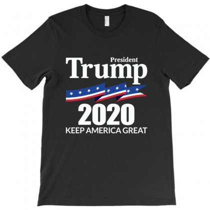 Keep America Great   President Trump 2020 T-shirt Designed By Allison Serenity