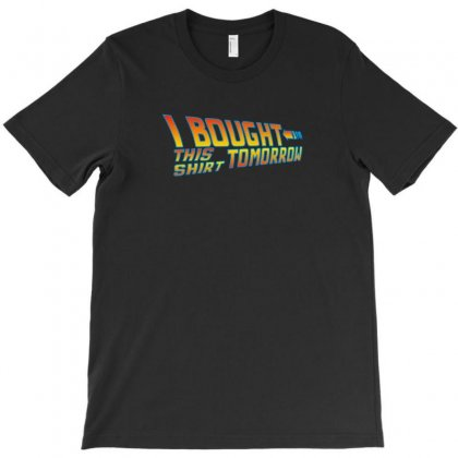 Back To The Future I Bought This T-shirt Designed By Funtee