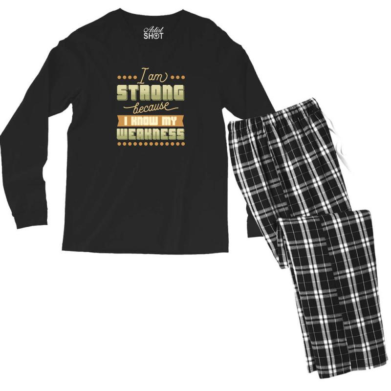 I Am Strong Because I Know My Weakness Men's Long Sleeve Pajama Set | Artistshot