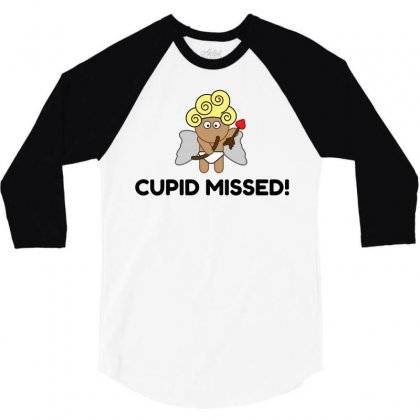 Cupid Missed! 3/4 Sleeve Shirt Designed By Perfect Designers