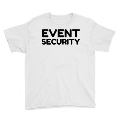 Event Security Youth Tee Designed By Perfect Designers