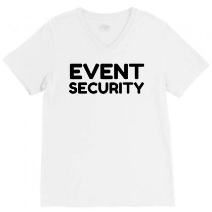 Event Security V-neck Tee Designed By Perfect Designers
