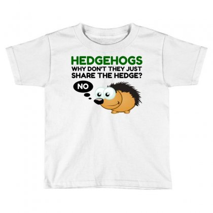 Hedgehog Share Toddler T-shirt Designed By Perfect Designers