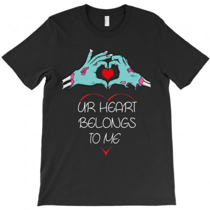 Ur Hearts Belongs To Me T-shirt Designed By Rardesign