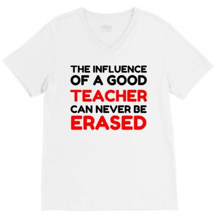 Influence Of A Teacher V-neck Tee Designed By Perfect Designers