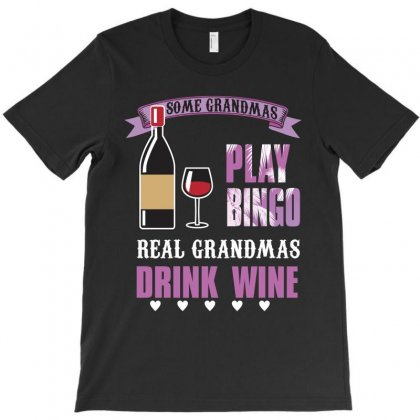 Some Grandmas Play Bingo T-shirt Designed By Rardesign