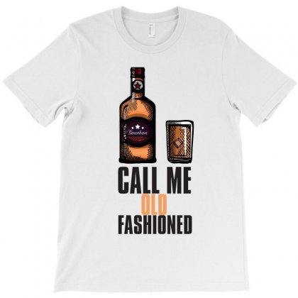 Call Me Old Fashioned T-shirt Designed By Rardesign