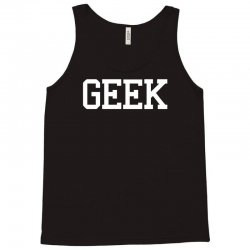 geek printed Tank Top | Artistshot