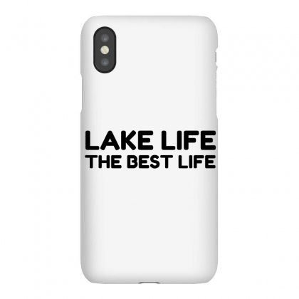 Lake Life The Best Life Iphonex Case Designed By Perfect Designers