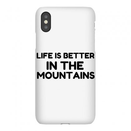 Life Better Mountains Iphonex Case Designed By Perfect Designers