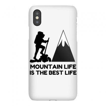 Mountain Life Best Life Iphonex Case Designed By Perfect Designers