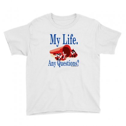 My Life Any Questions Youth Tee Designed By Teesclouds