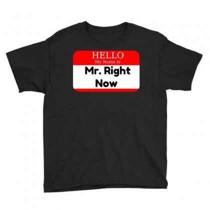 Mr Right Now Youth Tee Designed By Perfect Designers