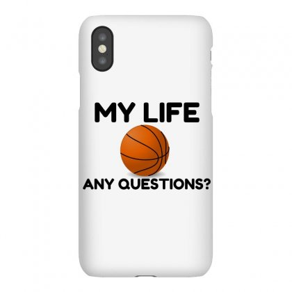 My Life Basketball Iphonex Case Designed By Perfect Designers