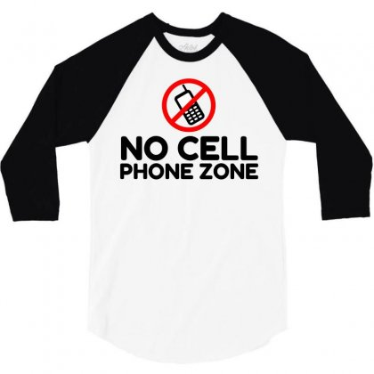 No Cell Phone Zone 3/4 Sleeve Shirt Designed By Perfect Designers