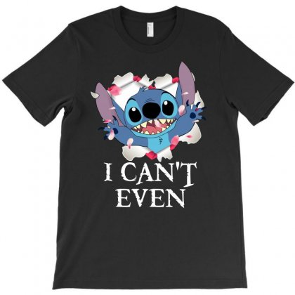 I Can't Even For Dark T-shirt Designed By Sengul