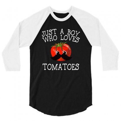Just A Boy Who Loves Tomatoes For Dark 3/4 Sleeve Shirt Designed By Sengul