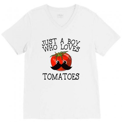 Just A Boy Who Loves Tomatoes For Light V-neck Tee Designed By Sengul