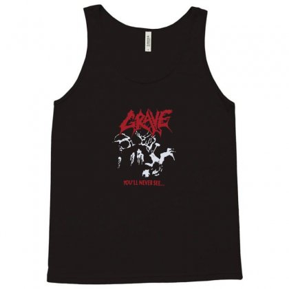 Grave You'll Never See Tank Top Designed By Funtee