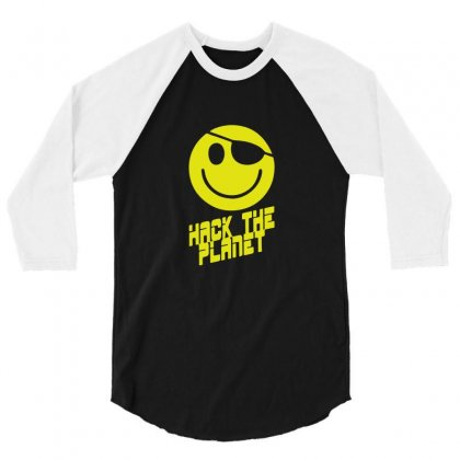 Hack The Planet 3/4 Sleeve Shirt Designed By Funtee