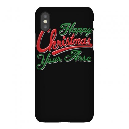 Happy Christmas Your Arse Iphonex Case Designed By Funtee
