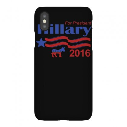 Hillary Clinton For President 2016 Iphonex Case Designed By Ismi
