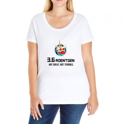 36 Roentgen Not Great Not Terrible Ladies Curvy T-shirt Designed By Willo
