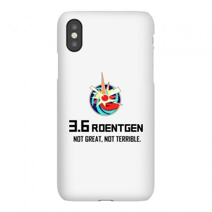 36 Roentgen Not Great Not Terrible Iphonex Case Designed By Willo